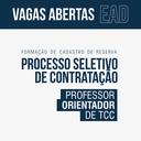 EAD – Lançado edital para formação de cadastro de reserva de professores orientadores